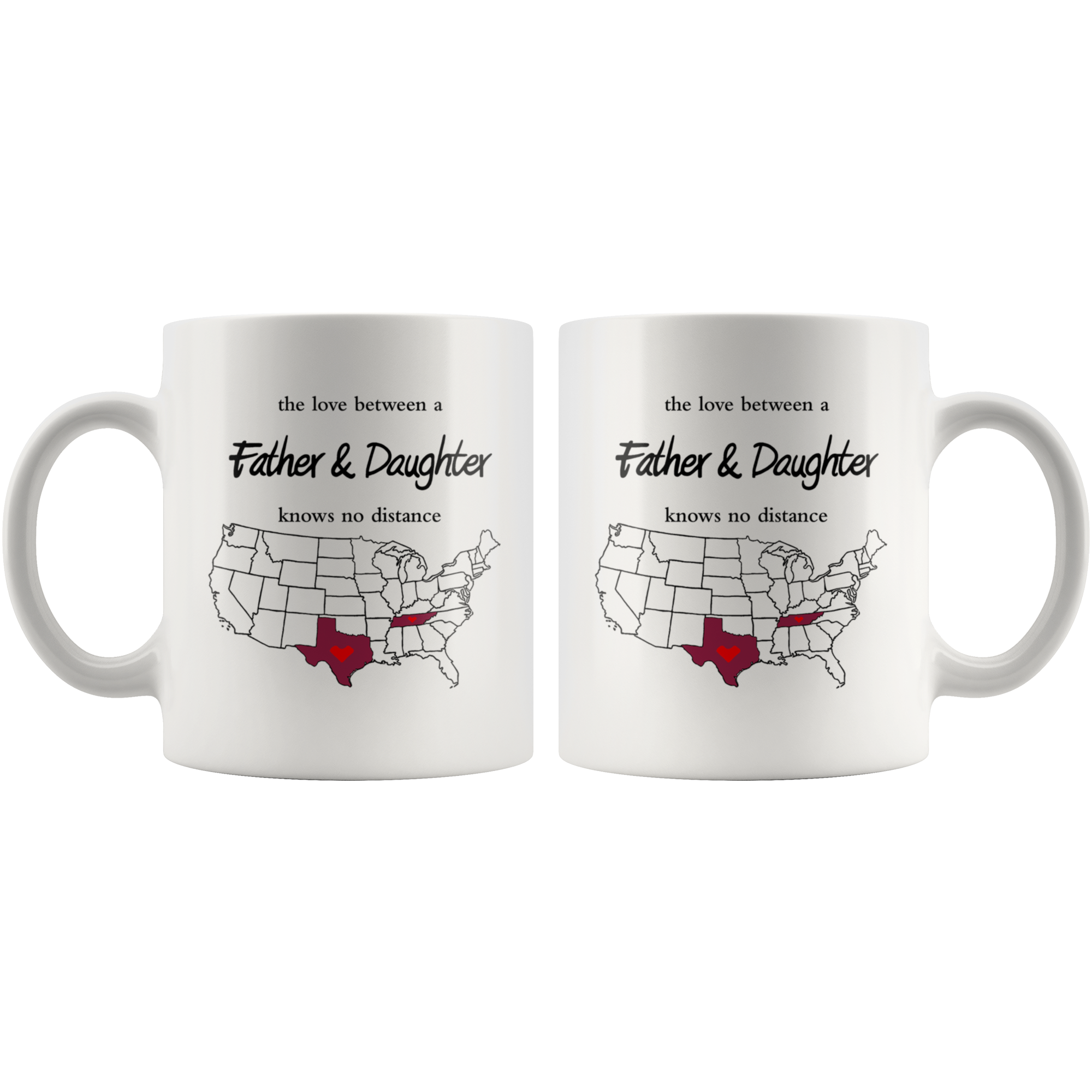 Tennessee Texas The Love Between A Father And Daughter Mug