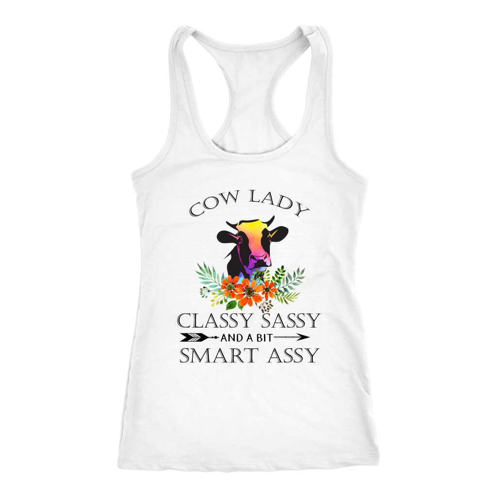 COW LADY CLASSY SASSY AND A BIT SMART ASSY