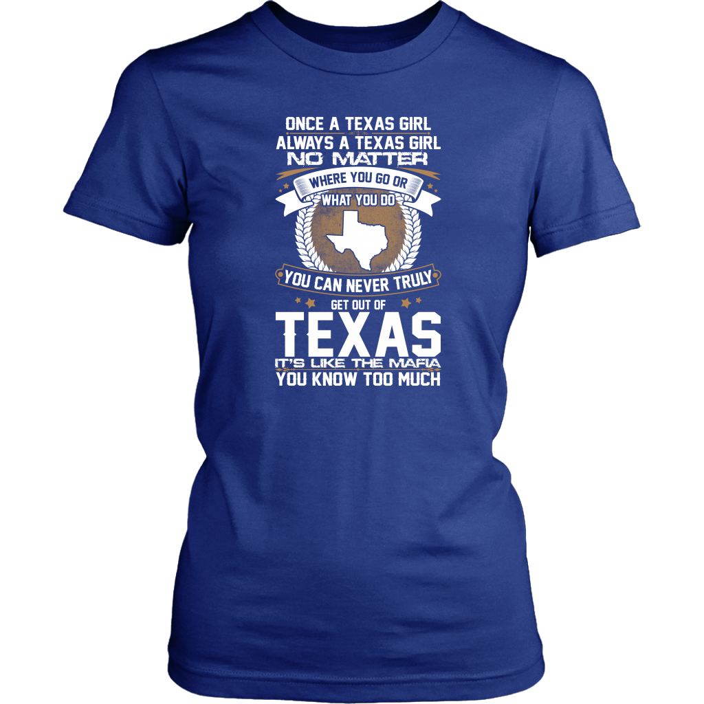 ONCE A TEXAS GIRL ALWAYS A TEXAS GIRL - T-shirt Teezalo LLC