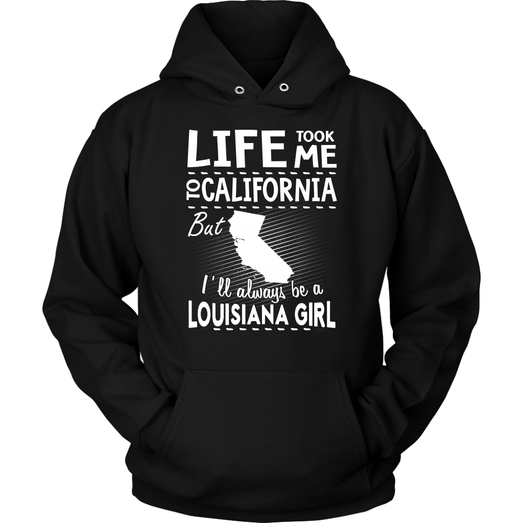 LIFE TOOK ME TO CALIFORNIA BUT I'LL ALWAYS BE A LOUISIANA GIRL