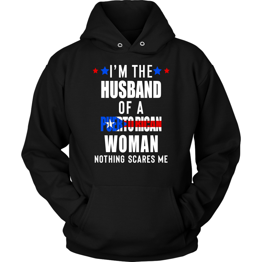 I'm The Husband Of A Puerto Rican Woman Nothing Scares Me T Shirt