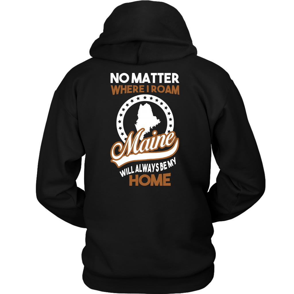 Maine Will Always Be My Home T-Shirt