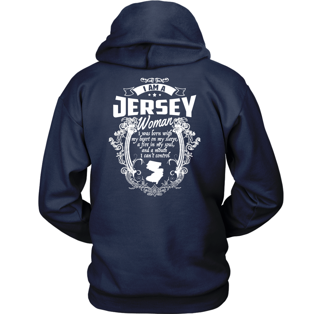 I Am A Jersey Woman I Was Born With My Heart Hoodie