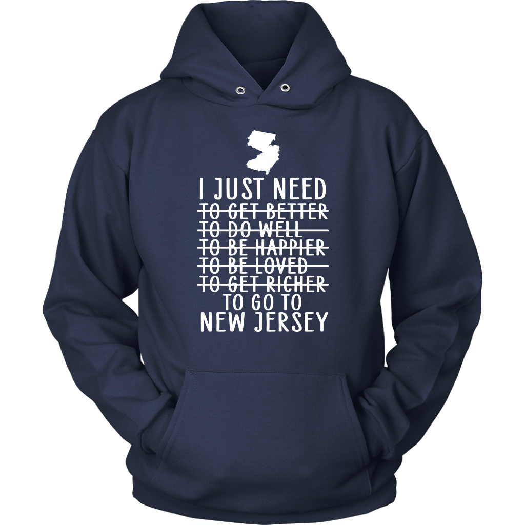 I Just Need To Go To New Jersey T-Shirt