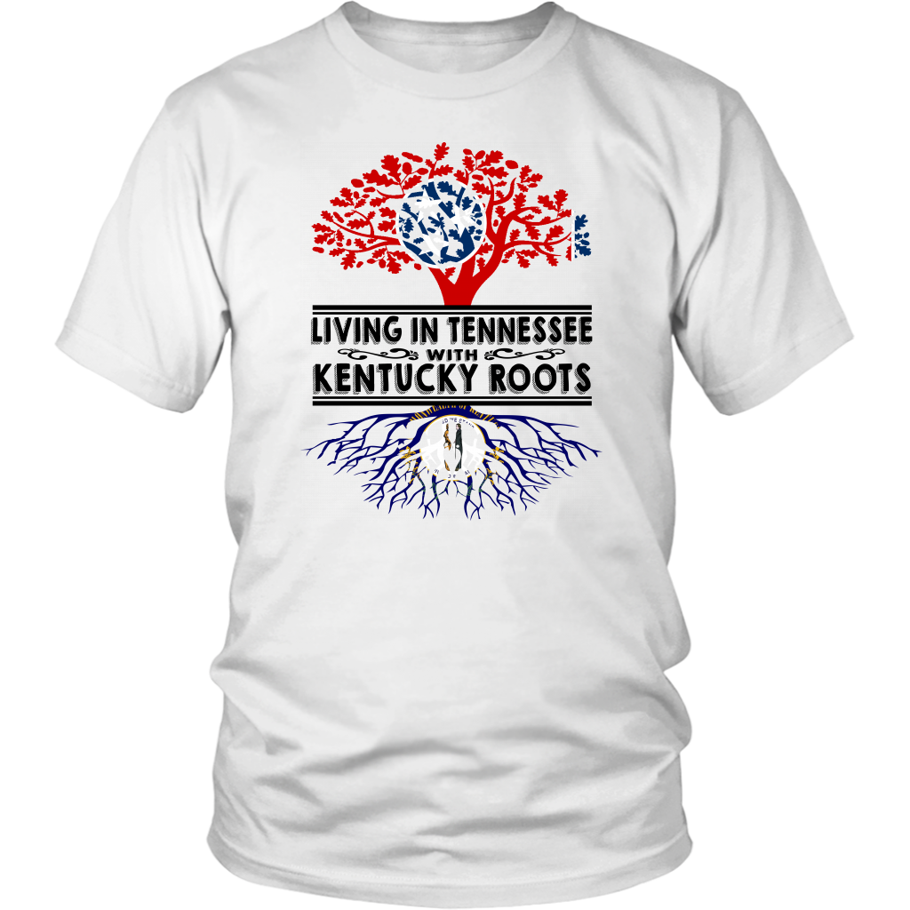 Living In Tennessee With Kentucky Roots T-shirt