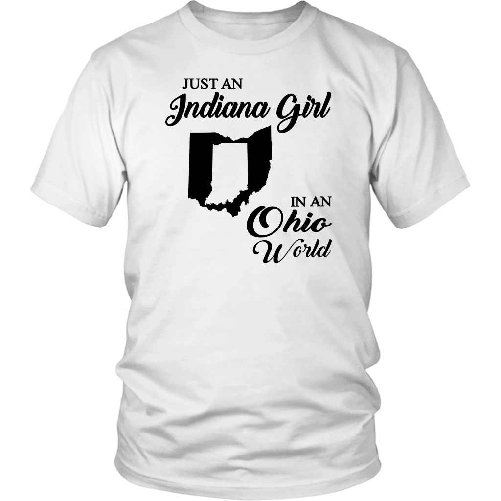 Just An Indiana Girl In An Ohio World T –Shirt