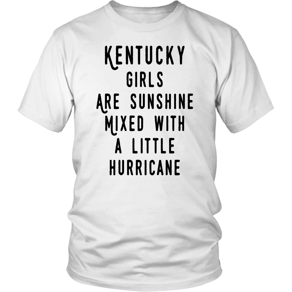 KENTUCKY GIRLS ARE SUNSHINE MIXED WITH A LITTLE HURRICANE