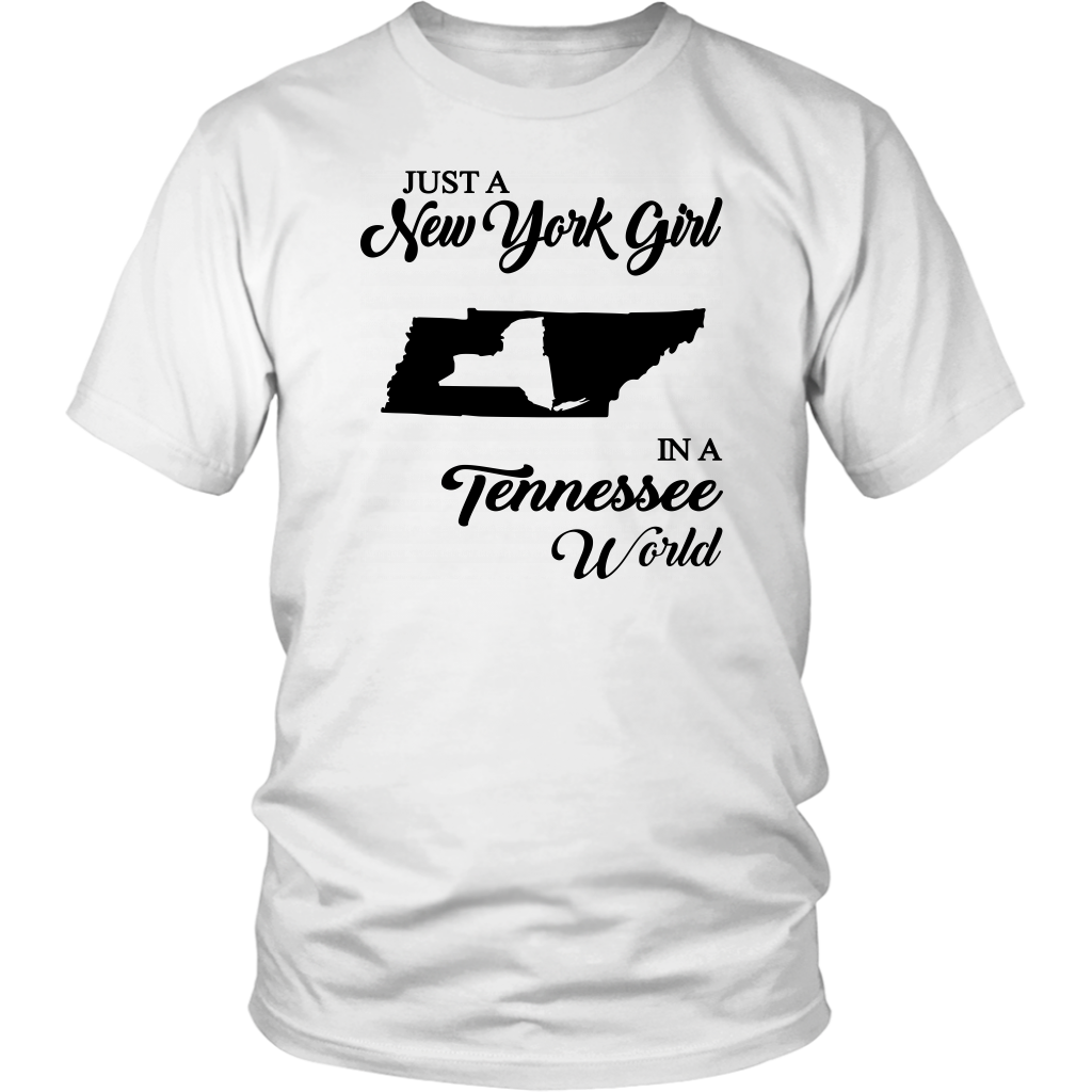 Just A New York Girl In A Tennessee World T-Shirt