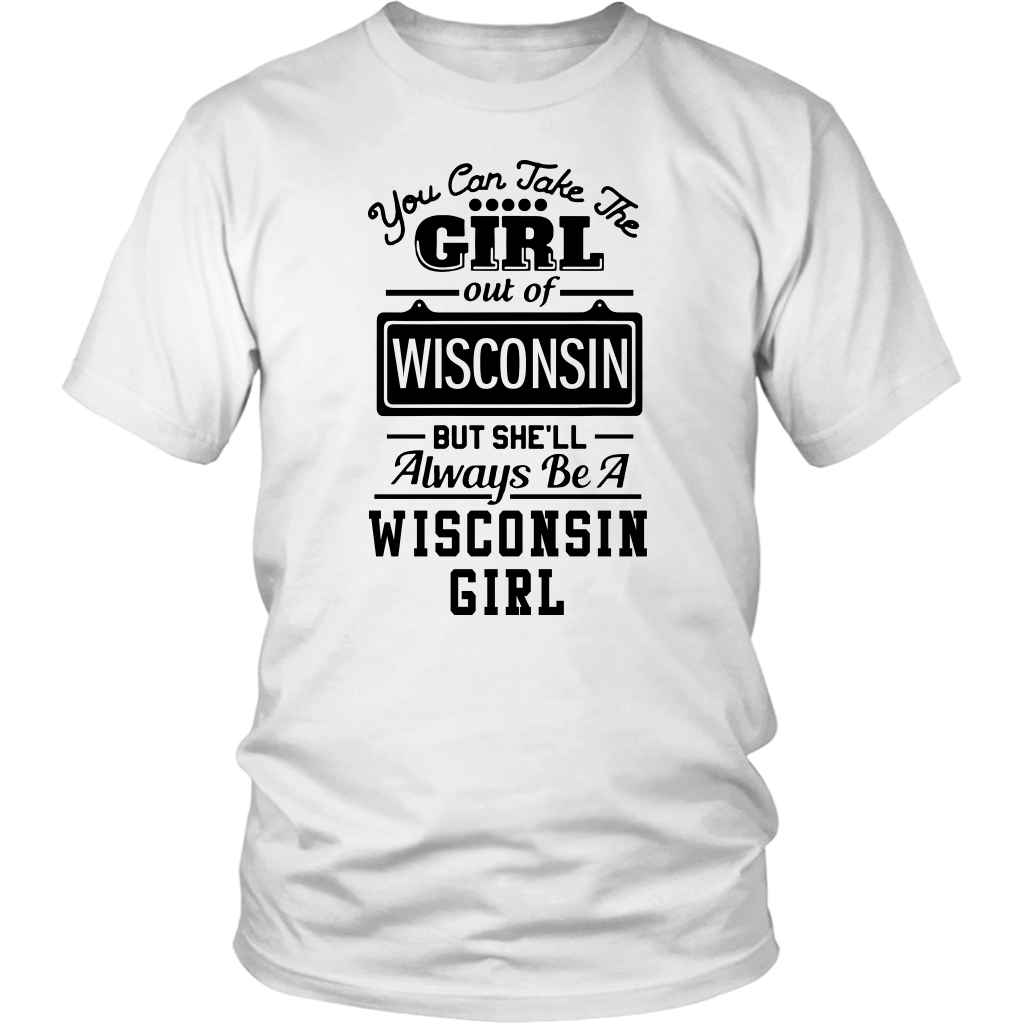Always Be A Wisconsin Girl T-shirt