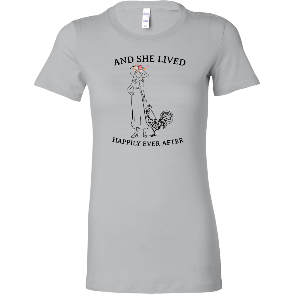 And She Lived Chicken Happily Ever After T Shirt