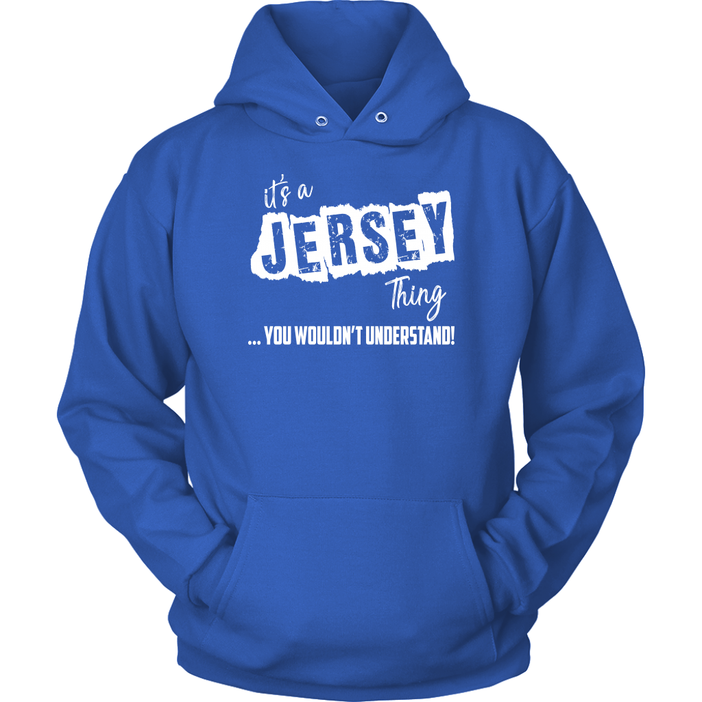 It's A Jersey Thing You Wouldn't Understand Hoodie