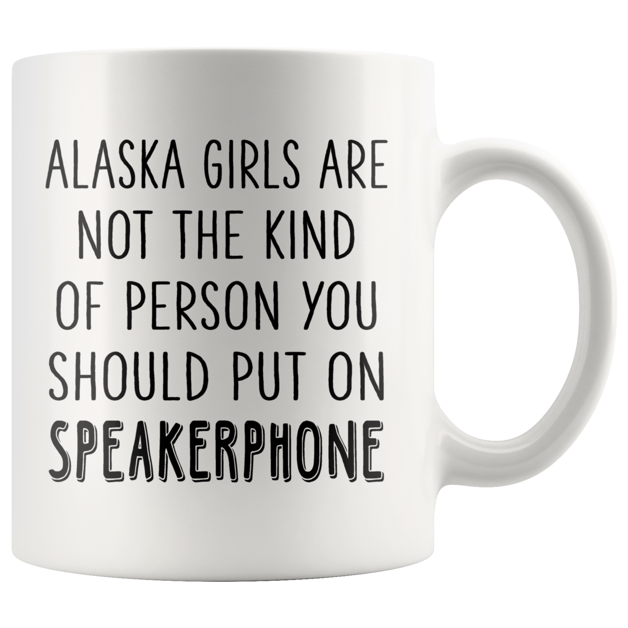 ALASKA GIRLS ARE NOT THE KIND OF PERSON