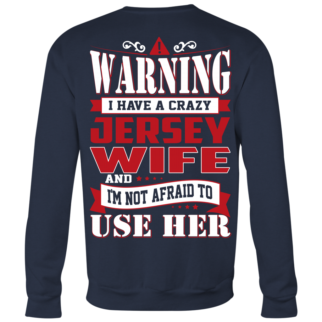 Warning I Have A Crazy Jersey Wife T-Shirt