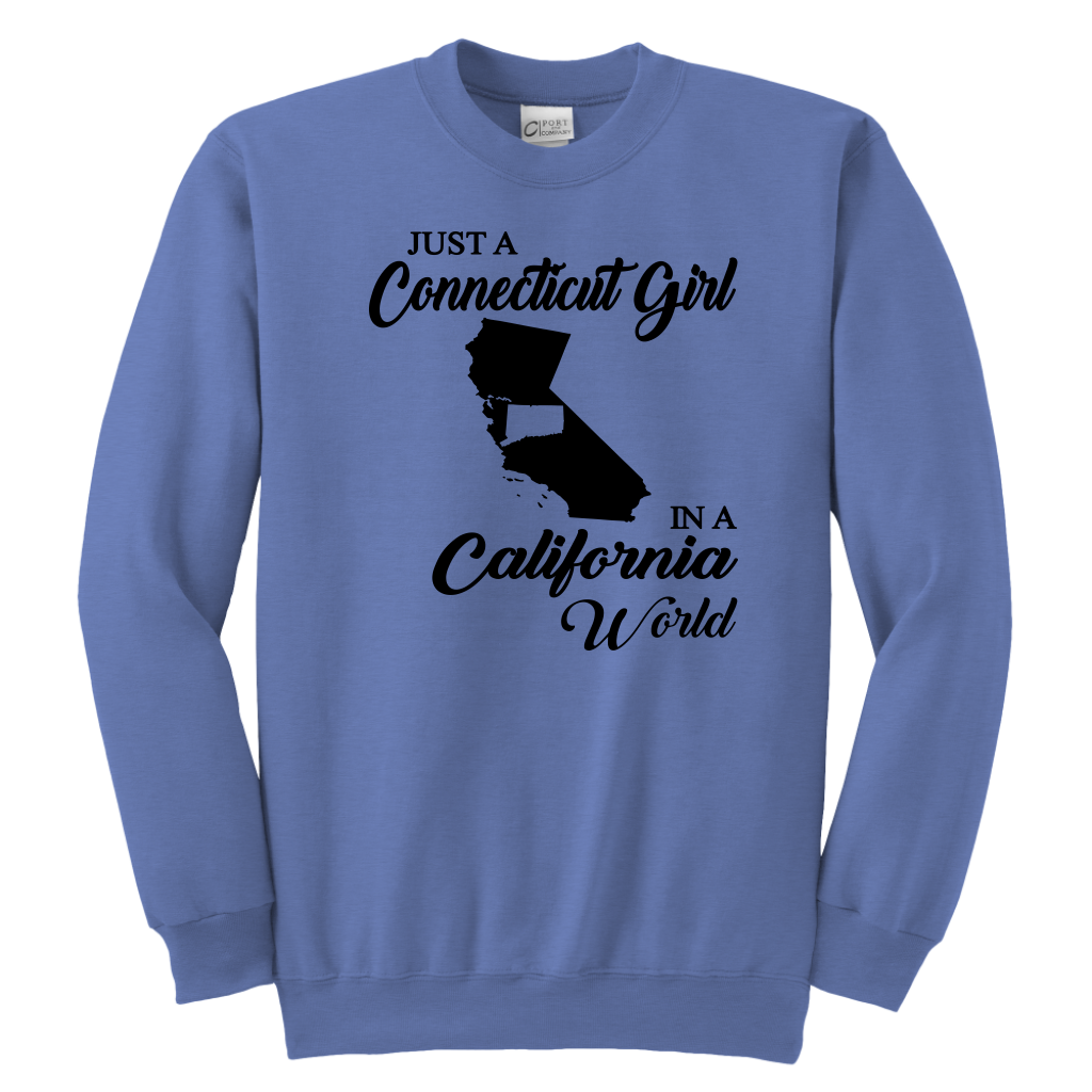 Just A Connecticut Girl In A California World Sweatshirt