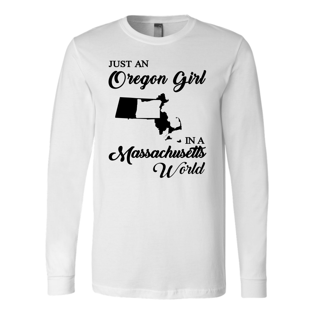 Just An Oregon Girl In A Massachusetts World T-shirt