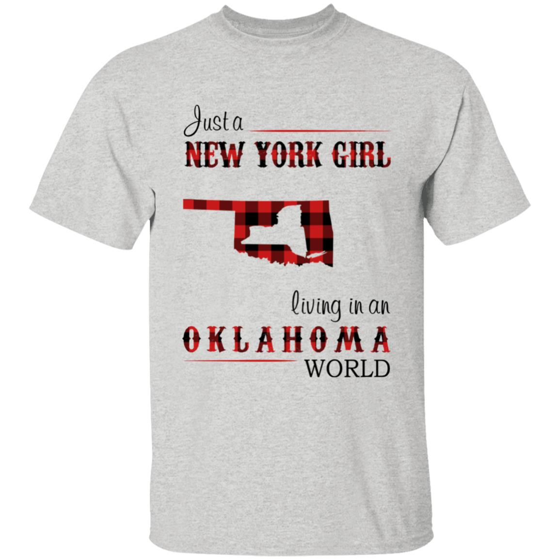 Just A New York Girl Living In An Oklahoma World T-shirt