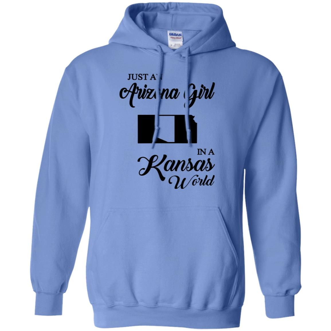 Just An Arizona Girl In A Kansas World Hoodie
