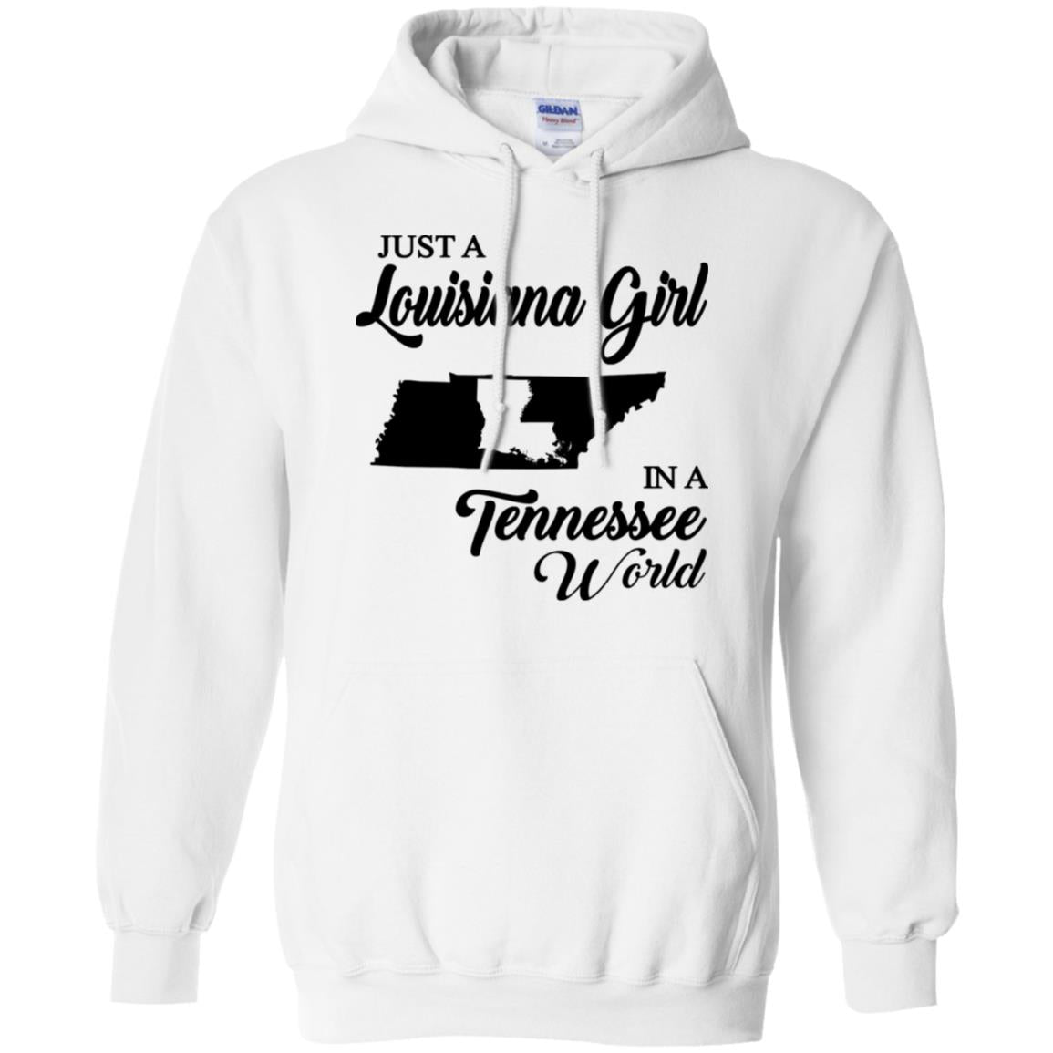 Just A Louisiana Girl In A Tennessee World T-Shirt