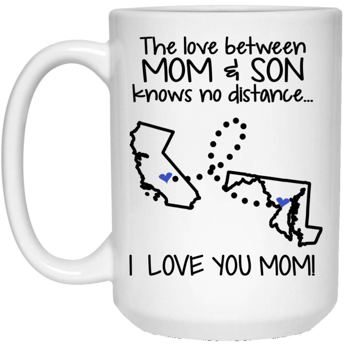 MARYLAND CALIFORNIA THE LOVE BETWEEN MOM AND SON