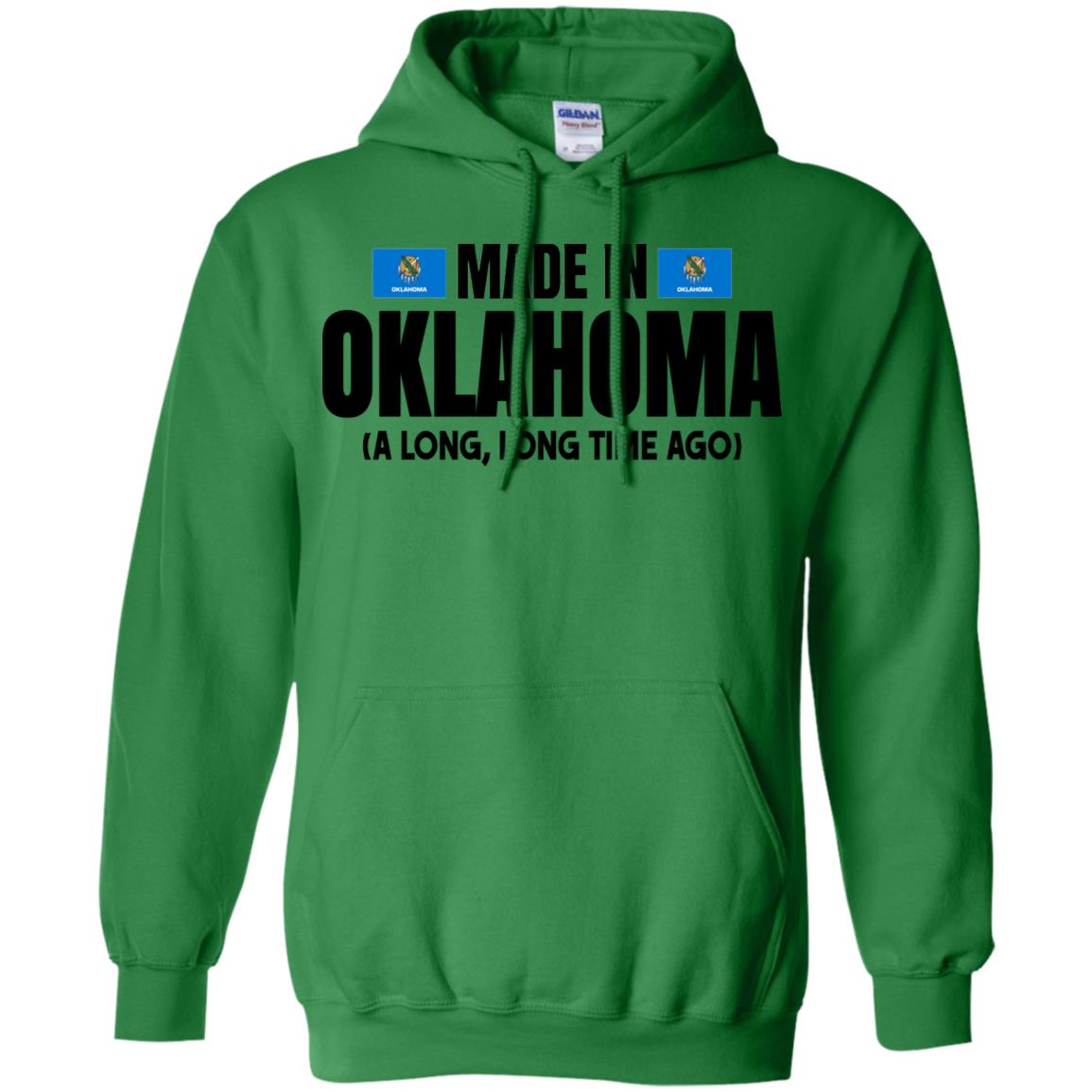 Made In Oklahoma A Long Long Time Ago T- Shirt