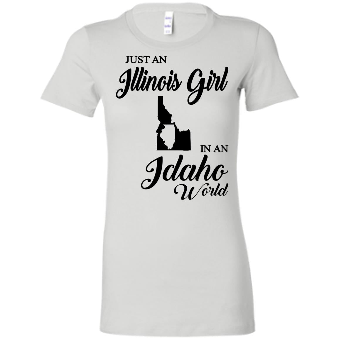 Just An Illinois Girl In An Idaho World T-shirt