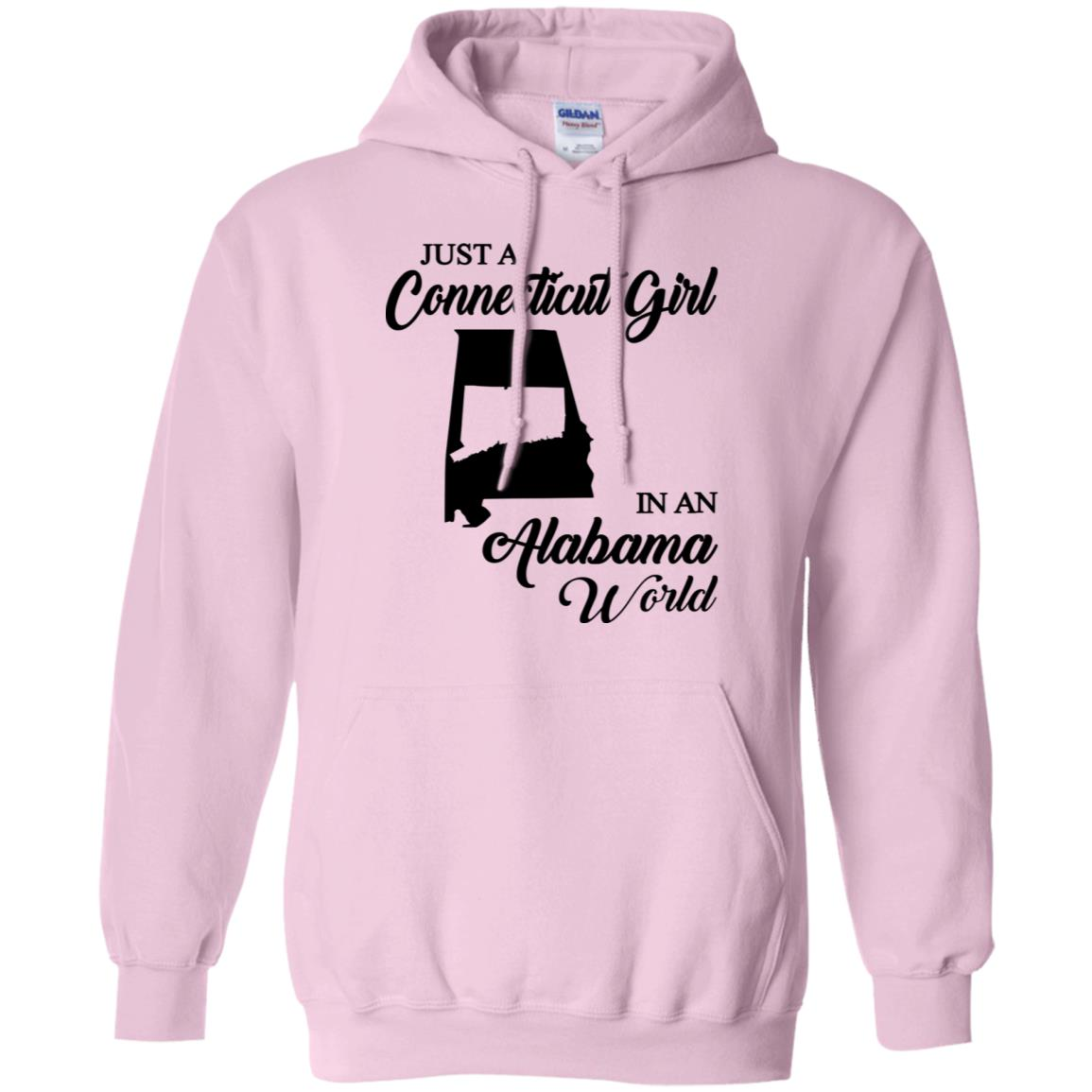 Just A Connecticut Girl In An Alabama World Connecticut Hoodie