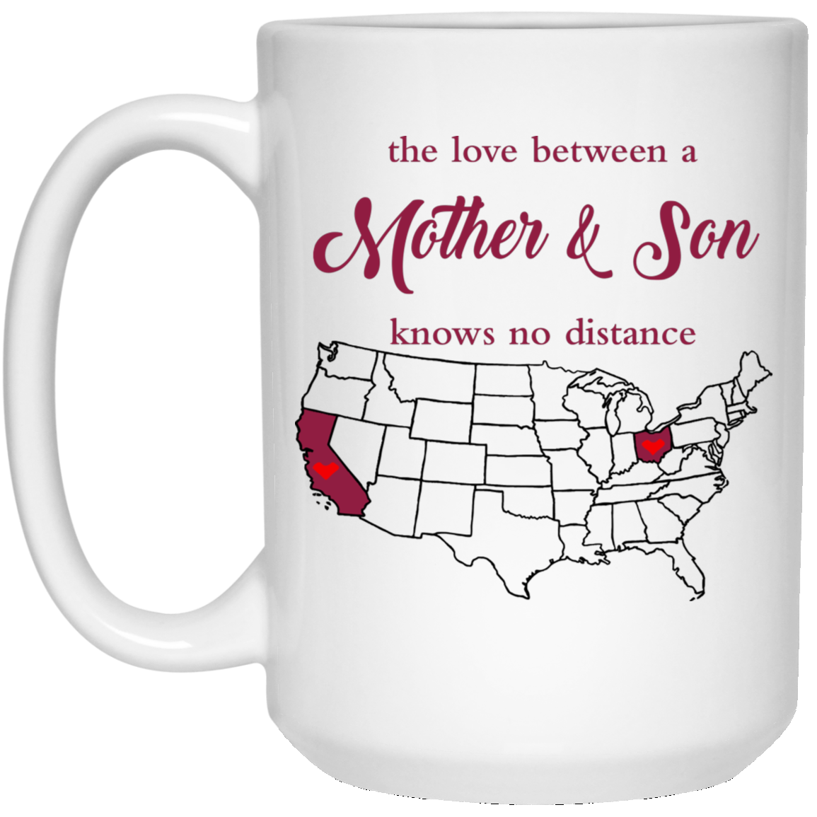 Ohio California The Love Mother And Son Mug