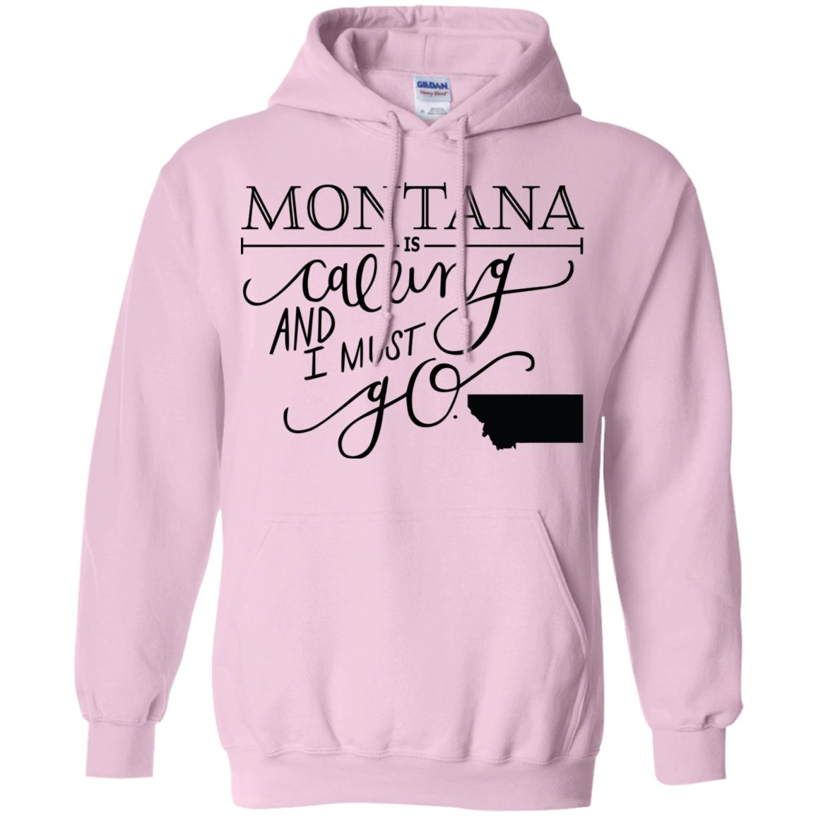 MONTANA IS CALLING I MUST GO