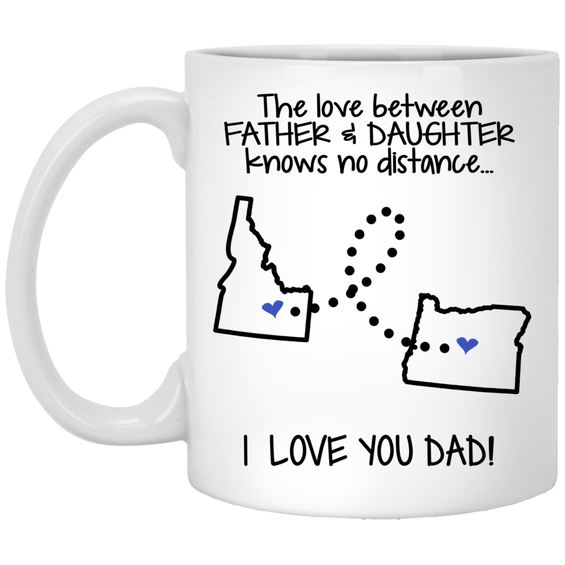 Oregon Idaho Father And Daughter Mug