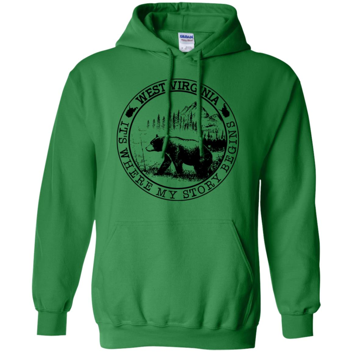 West Virginia It's Where My Story Begins Hoodie