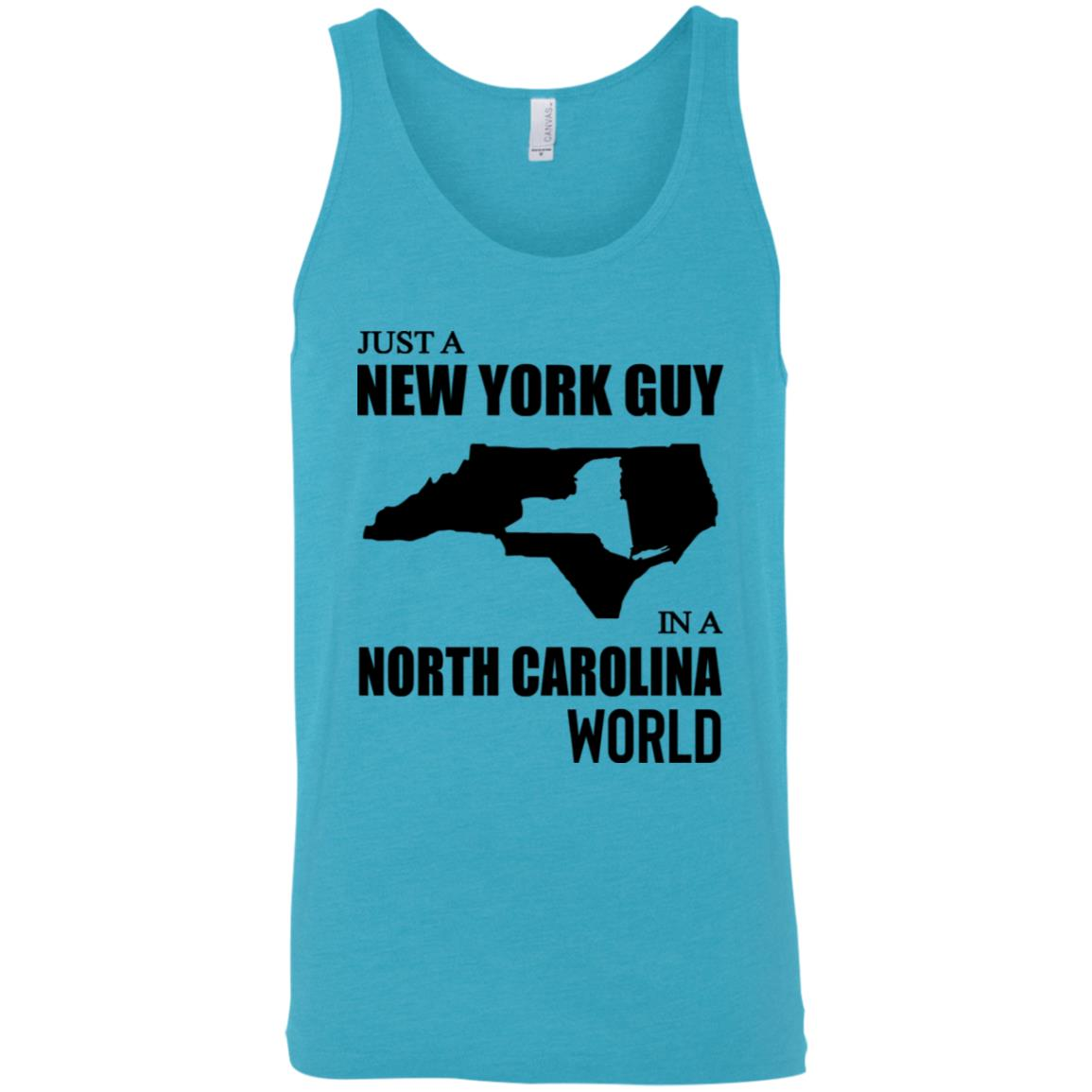 Just A New York Guy In A North Carolina World T-Shirt
