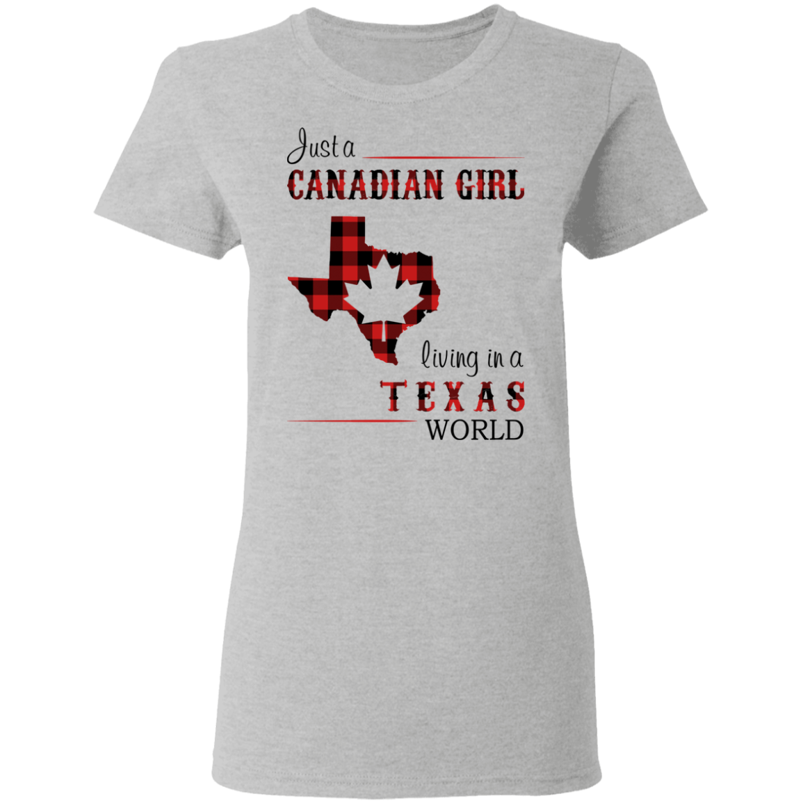 JUST A CANADIAN GIRL LIVING IN A TEXAS WORLD