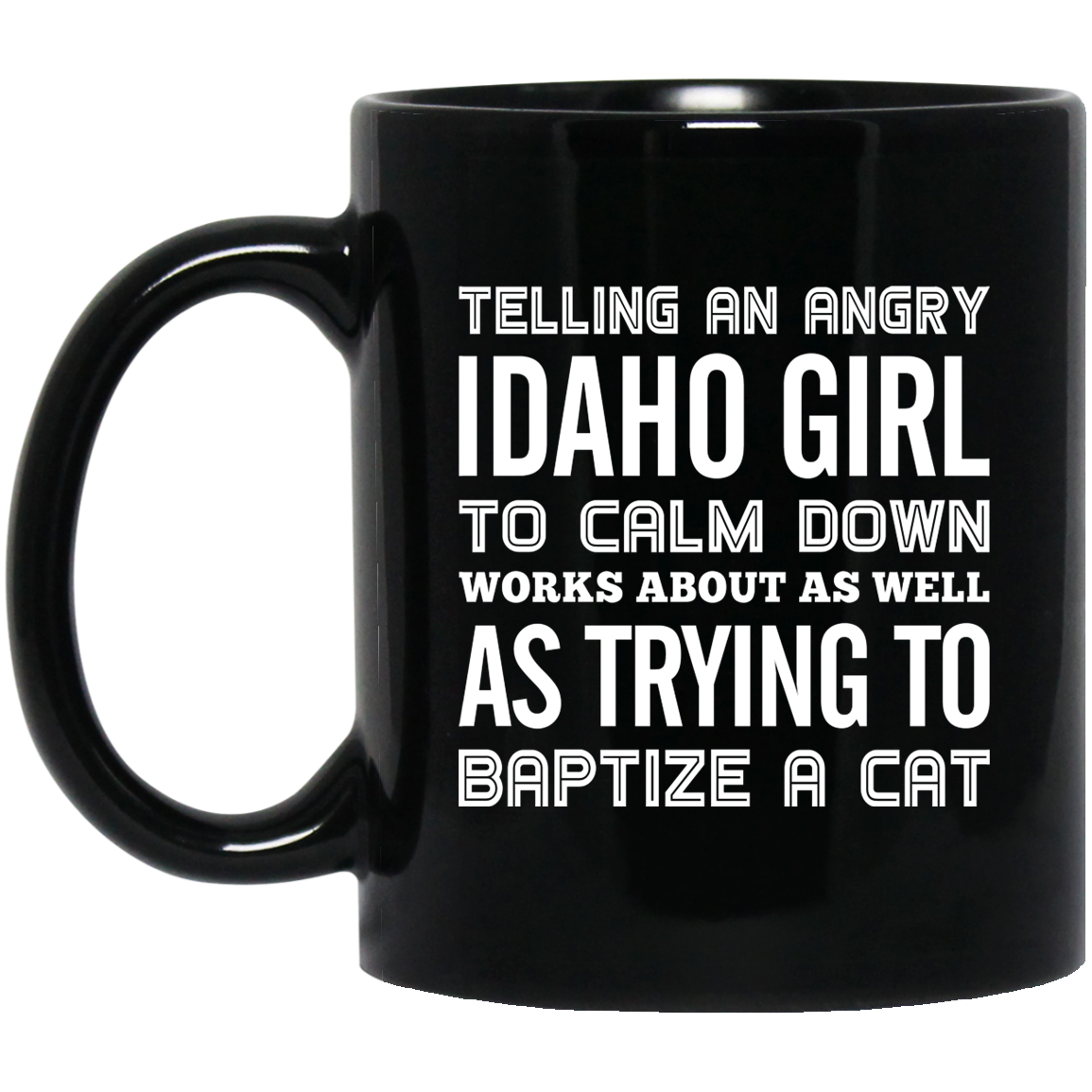 TELLING AN ANGRY IDAHO GIRL TO CALM DOWN