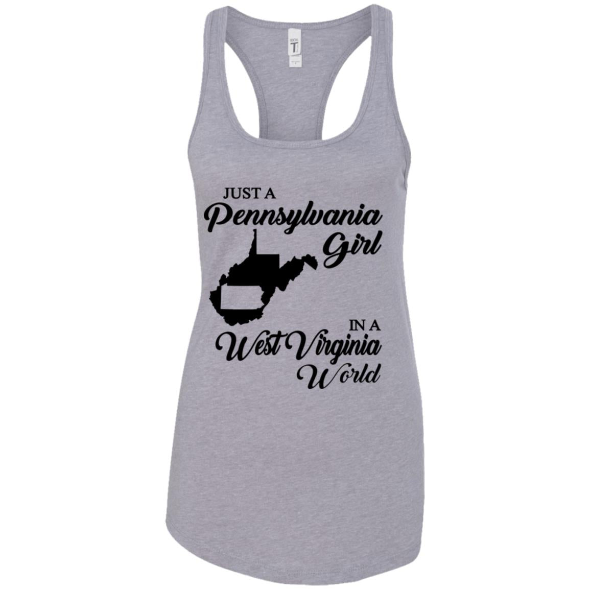 Just A Pennsylvania Girl In A West Virginia World T-Shirt