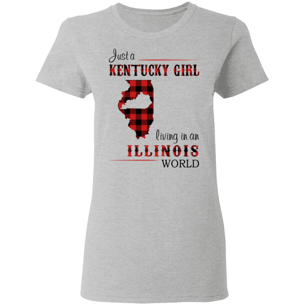 JUST A KENTUCKY GIRL LIVING IN AN ILLINOIS WORLD