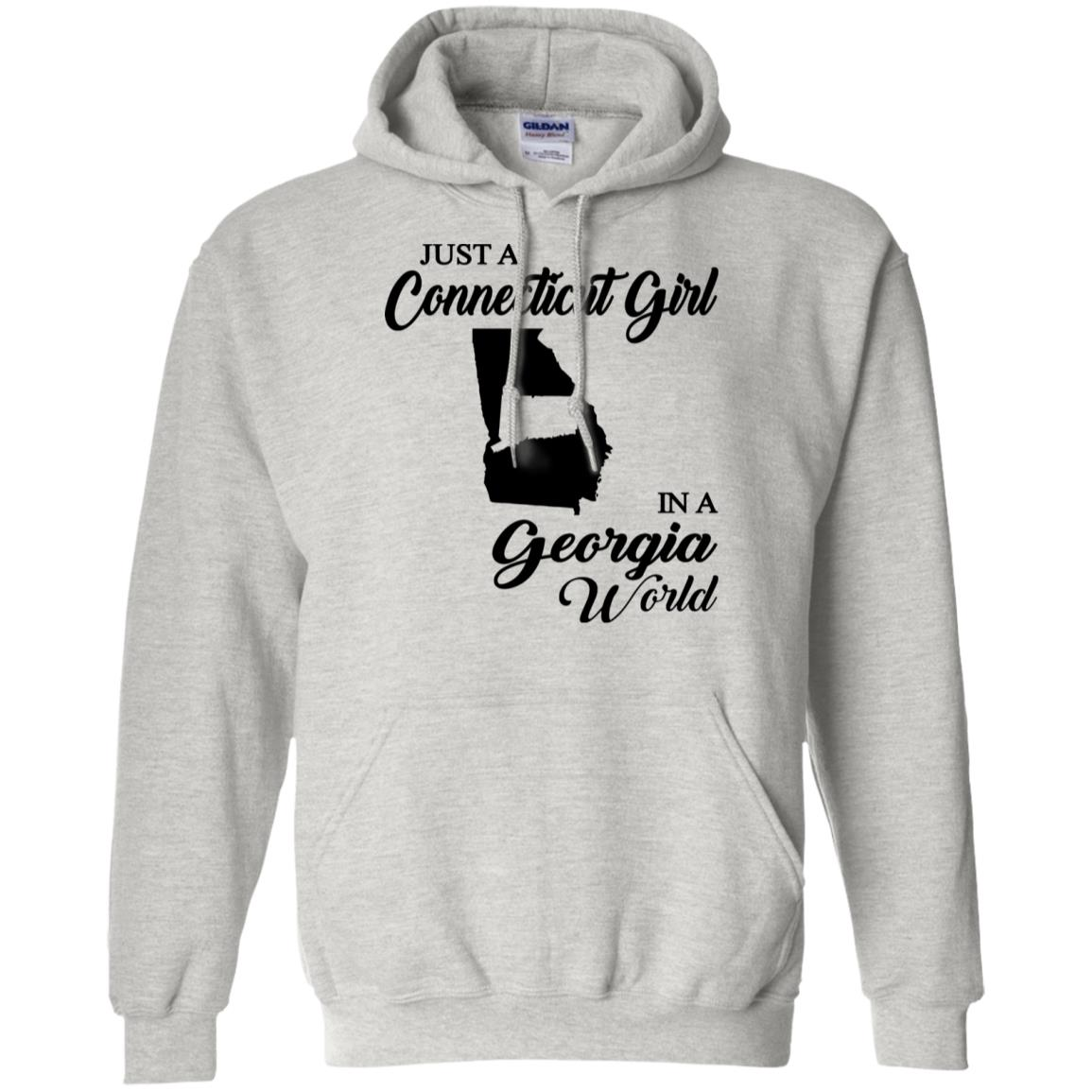 Just A Connecticut Girl In A Georgia World Hoodie
