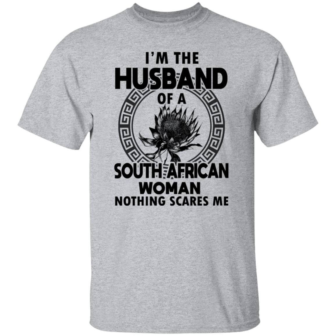 I'M THE HUSBAND OF A SOUTH AFRICAN WOMAN NOTHING SCARES ME