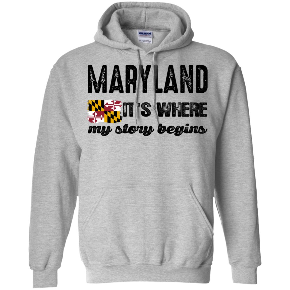 Maryland Where My Story Begins T-shirt