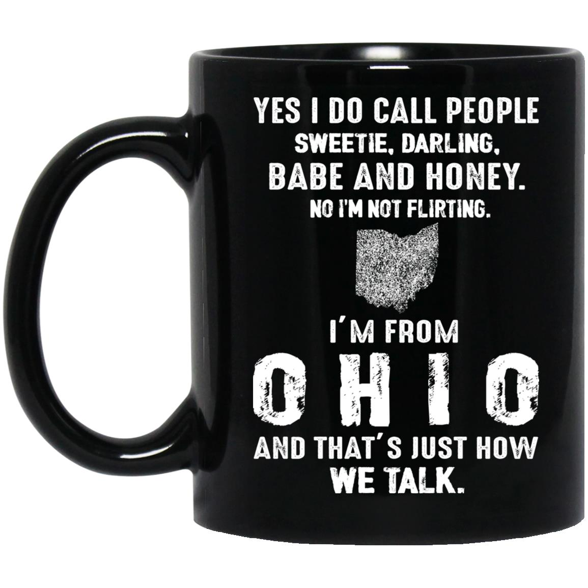 I'M FROM OHIO THAT'S HOW WE TALK MUG