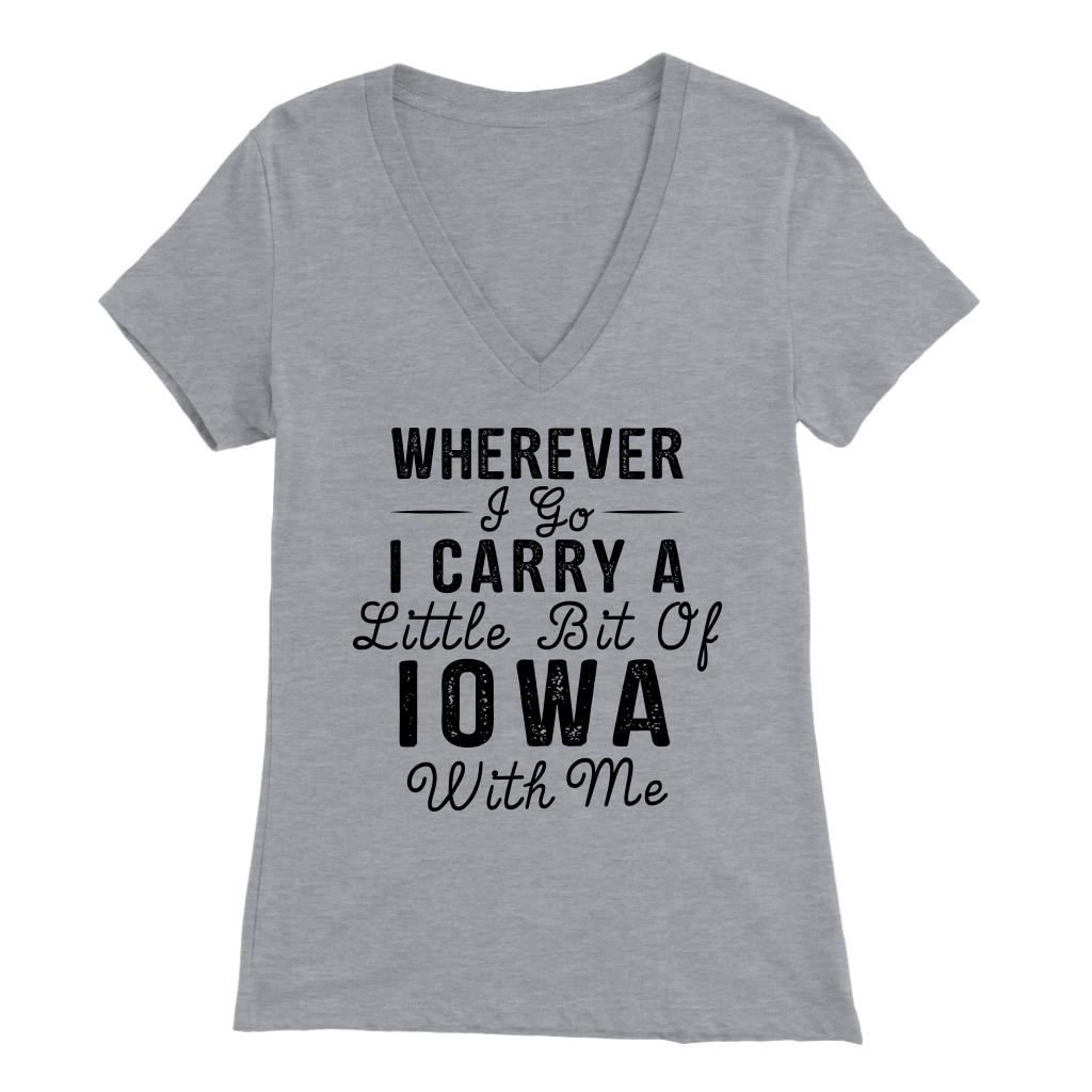 WHEREVER I GO I CARRY A LITTLE BIT OF IOWA WITH ME