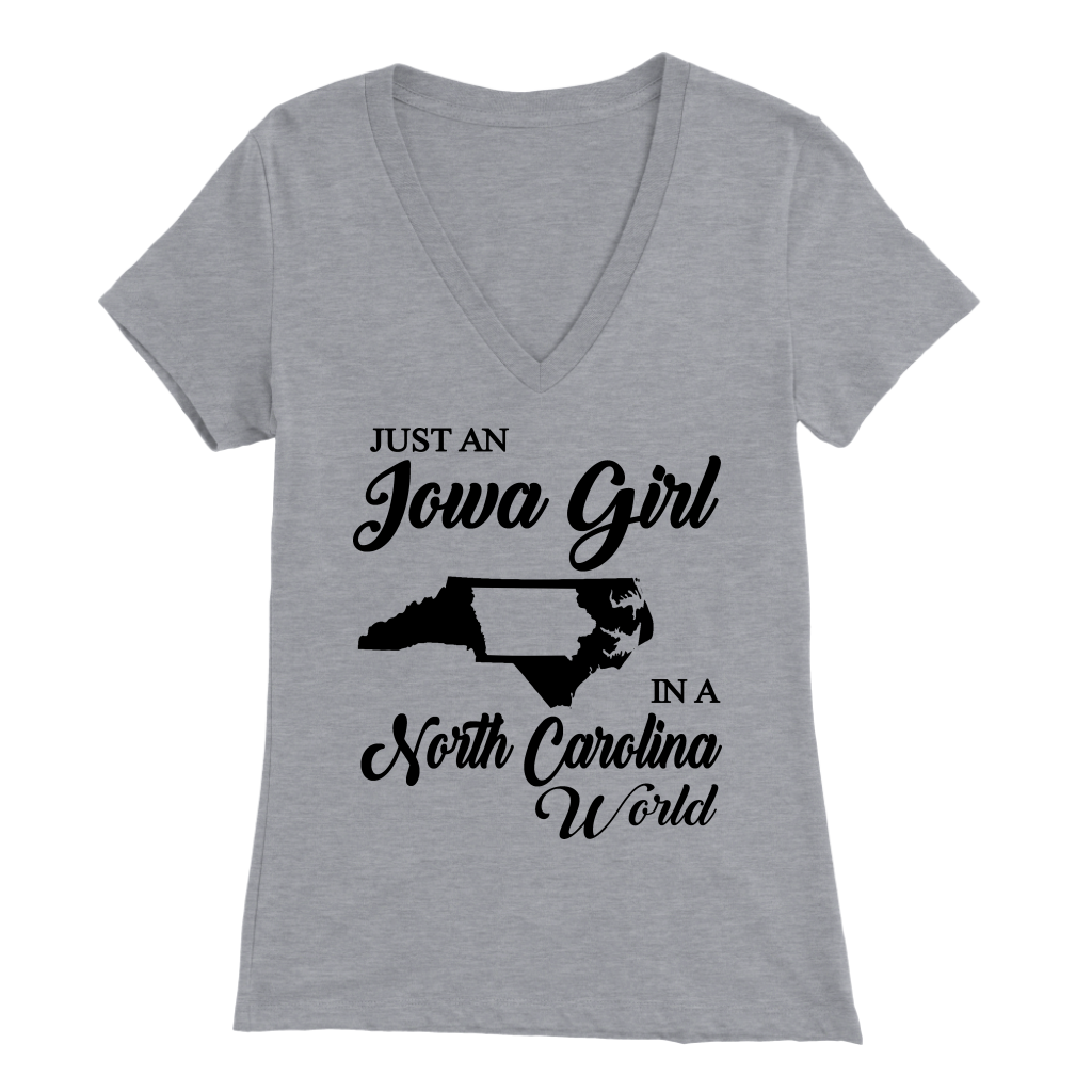 Just An Iowa Girl In A North Carolina World T- Shirt