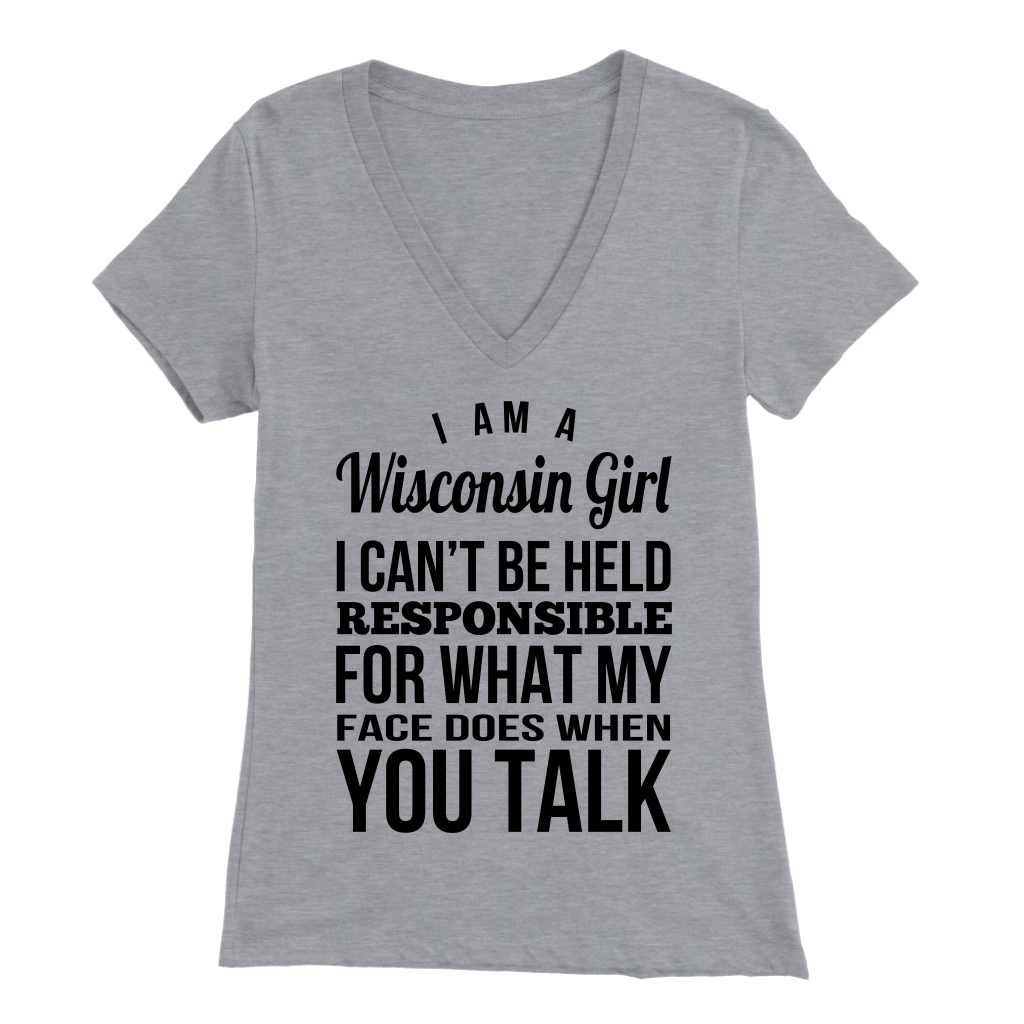 Wisconsin Girl I Can't Be Held Responsible T-shirt
