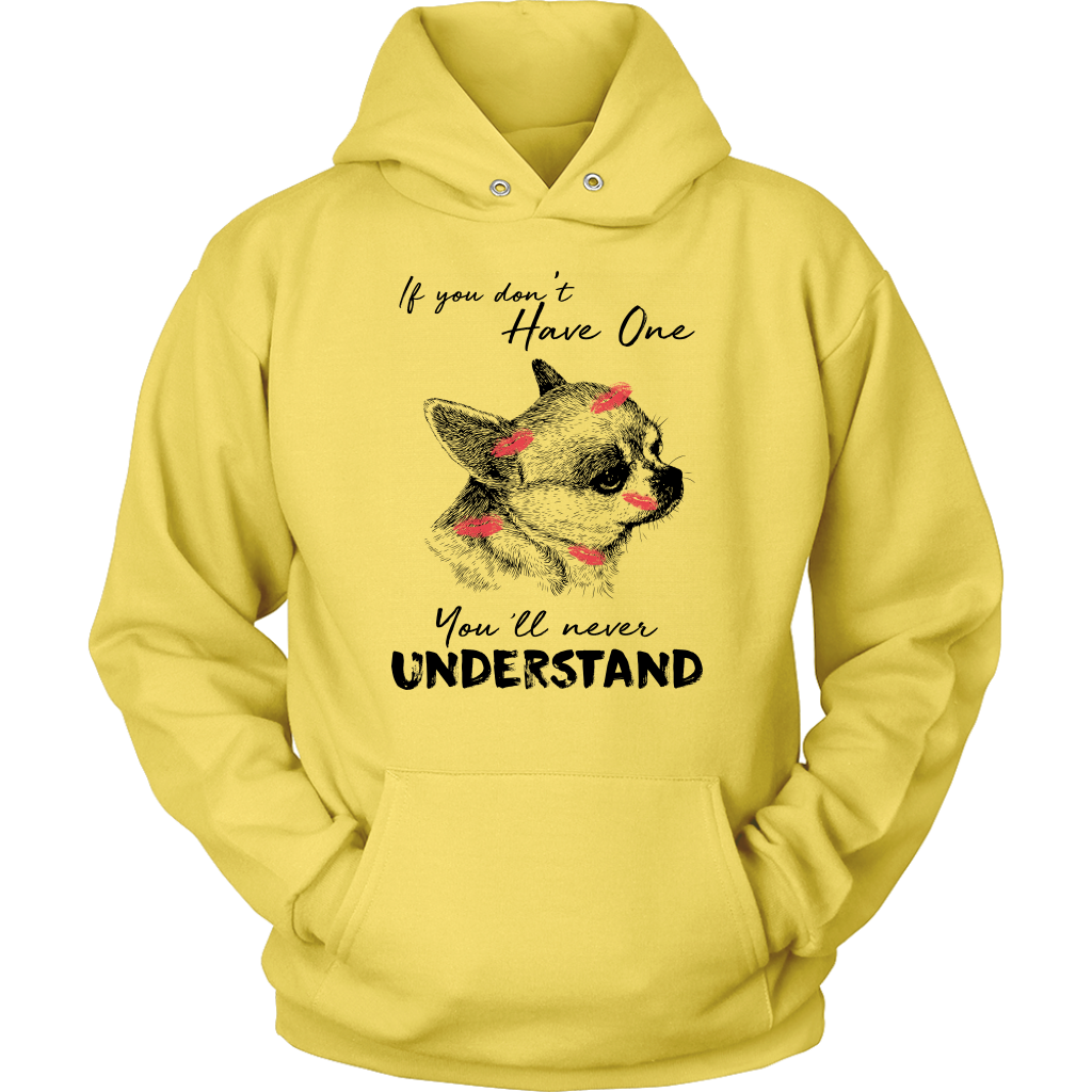 If You Don't Have One You'll Never Understand Hoodie