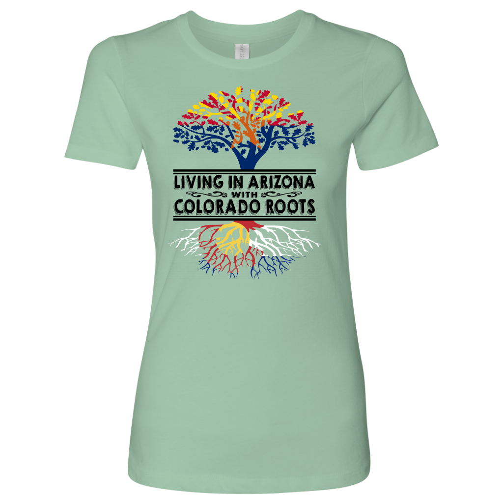 Living In Arizona With Colorado Roots T-Shirt