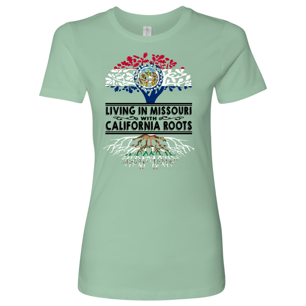 Living In Missouri With California Roots T Shirt