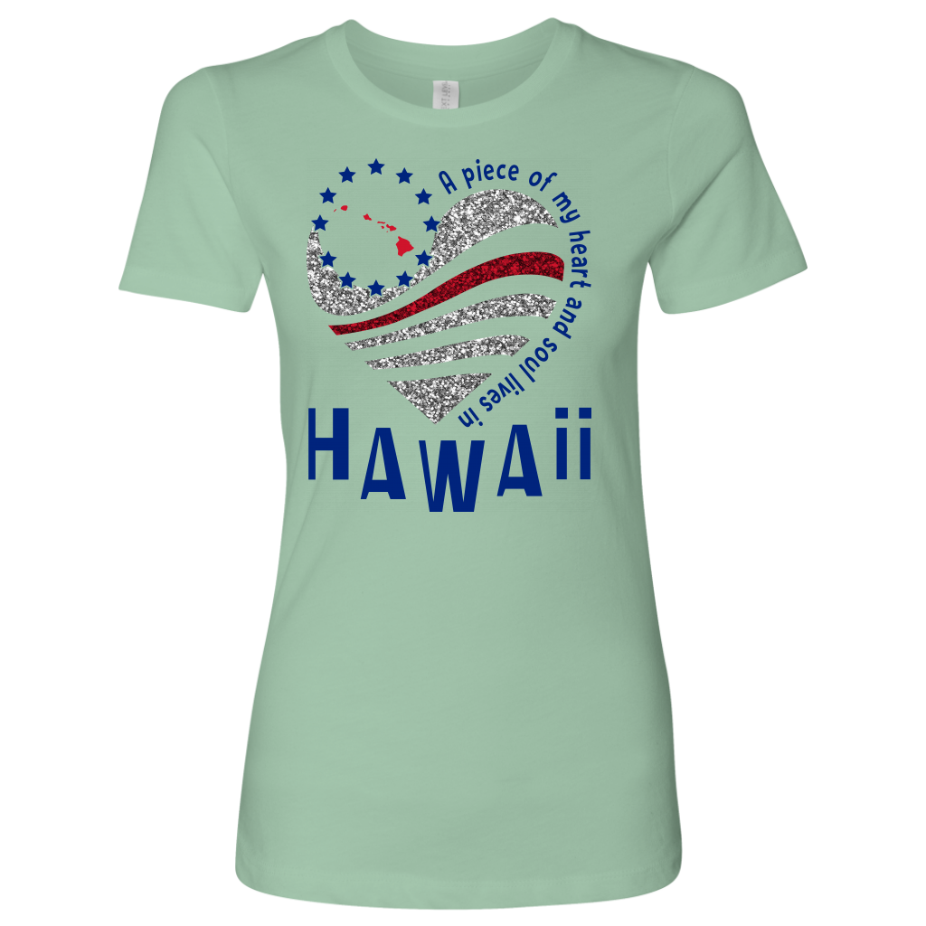 A Piece Of My Heart And Soul Lives In Hawaii T-shirt
