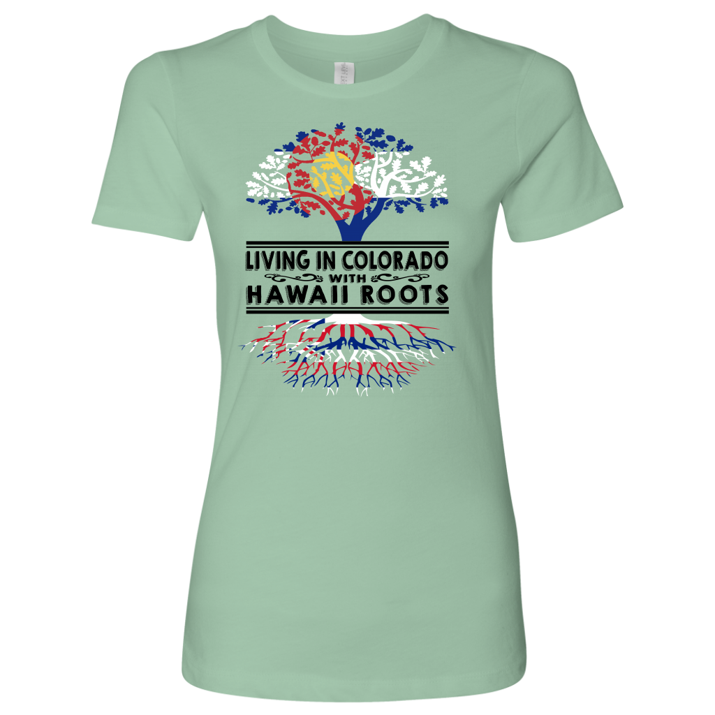 Living In Colorado With Hawaii Roots T-shirt