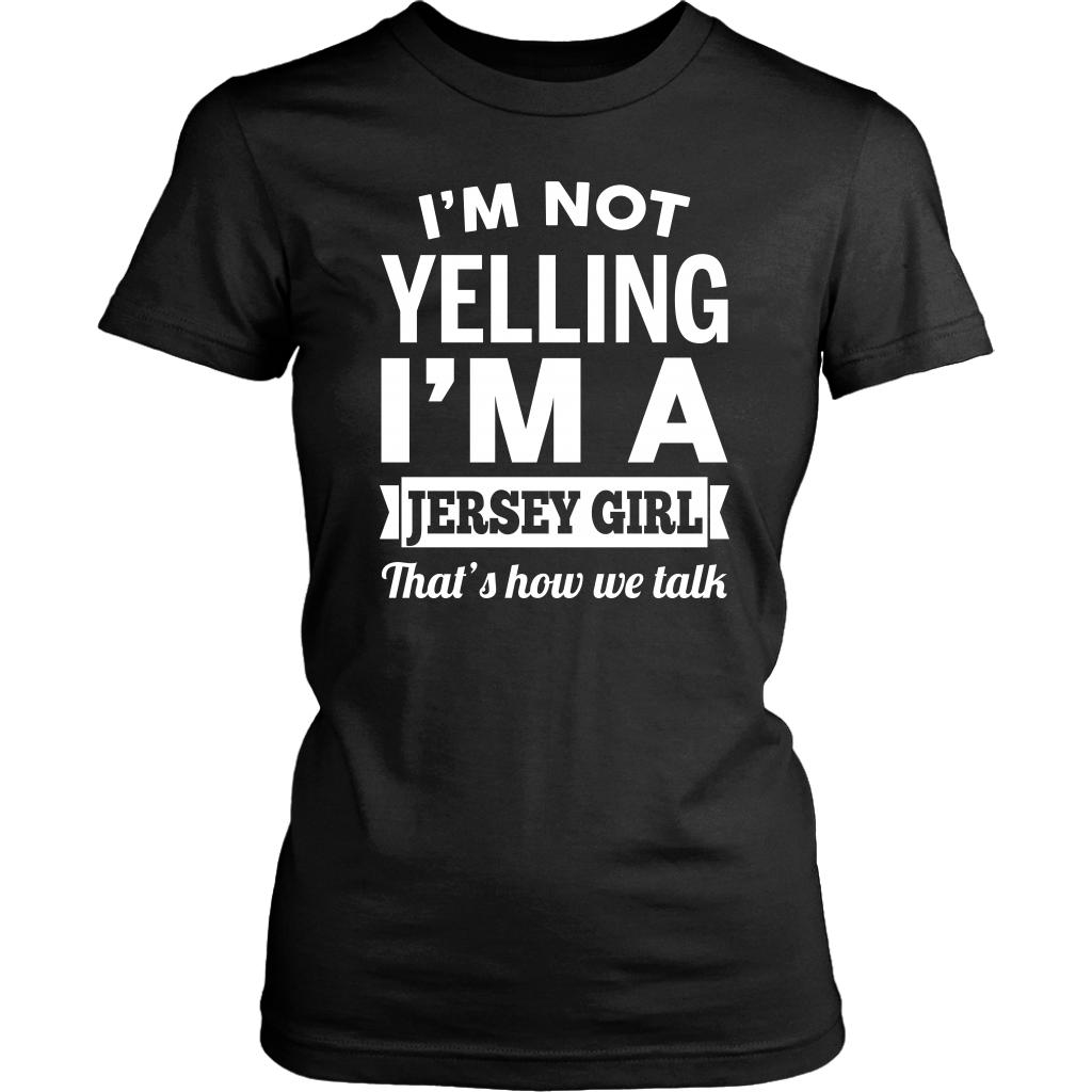 I'm Not Yelling I'm A Jersey Girl That's How We Talk Tank