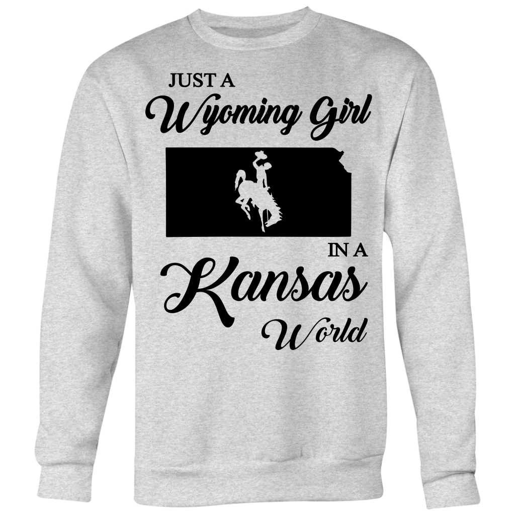Just A Wyoming Girl In A Kansas World T-shirt