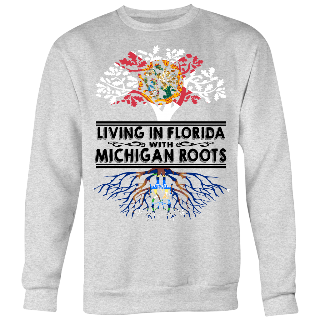 Living In Florida With Michigan Roots T-shirt